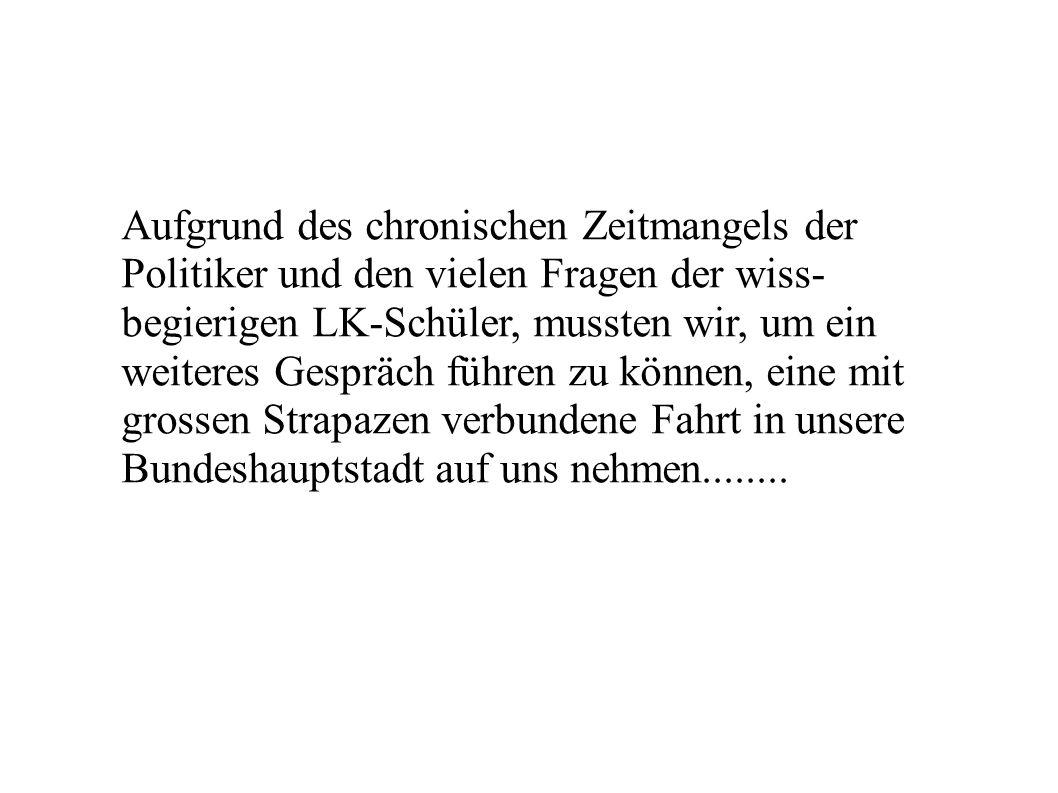 Studienfahrt Berlin Sommer 2003 Frohen Mutes und in freudiger Erwartung auf das Treffen mit den Abgeordneten Lothar I.(SPD) und Günther N.