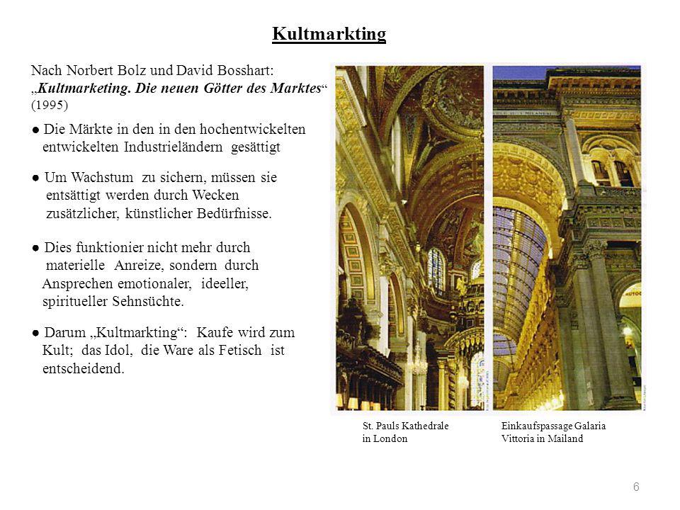 "Kultmarkting 6 St. Pauls Kathedrale Einkaufspassage Galaria in London Vittoria in Mailand Nach Norbert Bolz und David Bosshart: "" Kultmarketing. Die n"