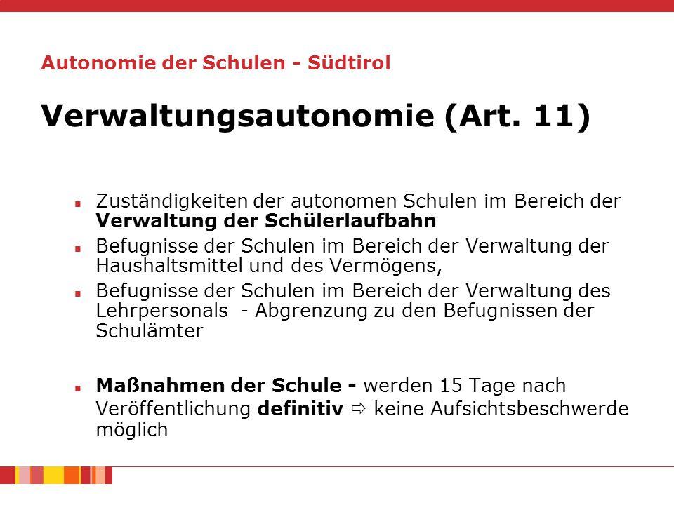 Verwaltungsautonomie (Art.