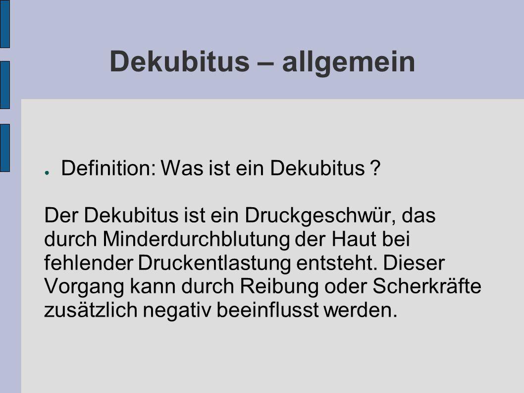 Dekubitus – allgemein ● Definition: Was ist ein Dekubitus .