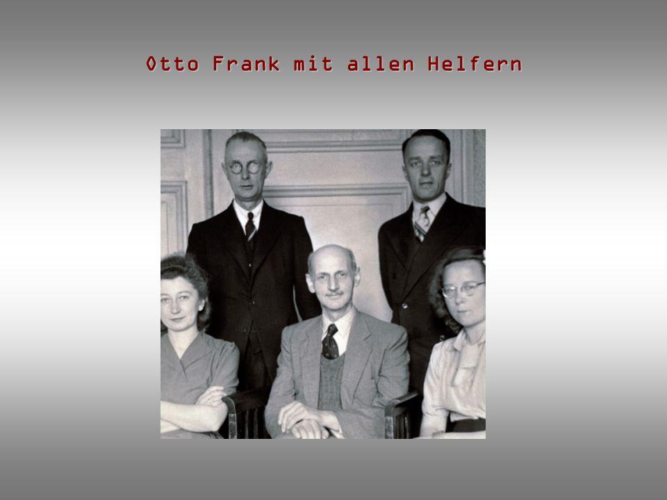 Otto Frank mit allen Helfern