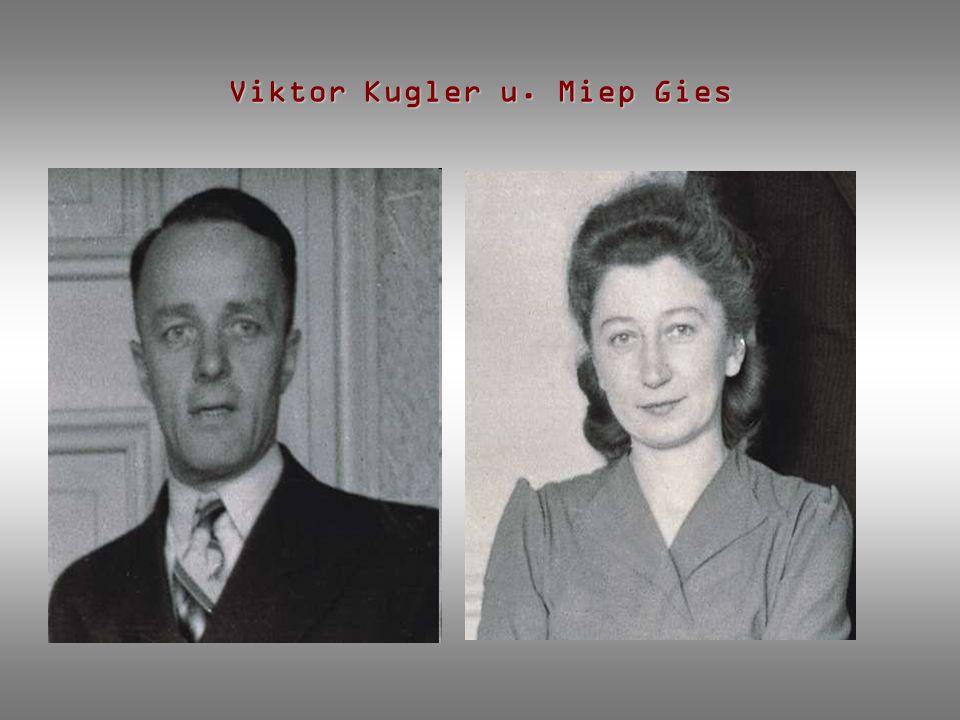 Viktor Kugler u. Miep Gies