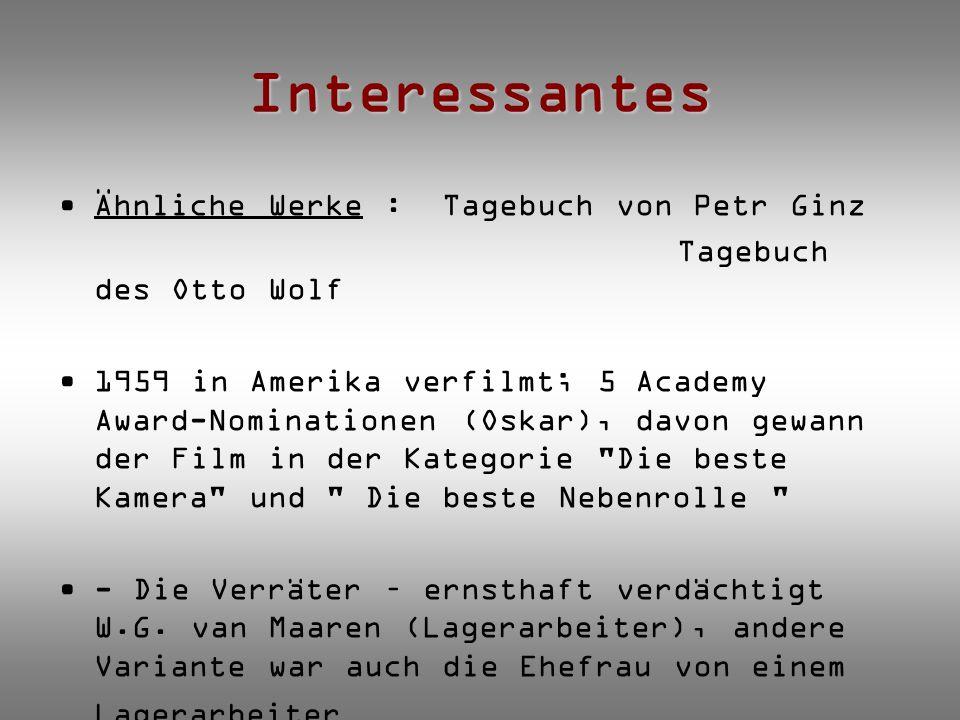 Interessantes Ähnliche Werke : Tagebuch von Petr Ginz Tagebuch des Otto Wolf 1959 in Amerika verfilmt; 5 Academy Award-Nominationen (Oskar), davon gew