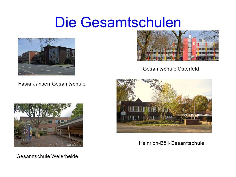 Fasia-Jansen-Gesamtschule Gesamtschule Osterfeld Gesamtschule Weierheide Heinrich-Böll-Gesamtschule Die Gesamtschulen
