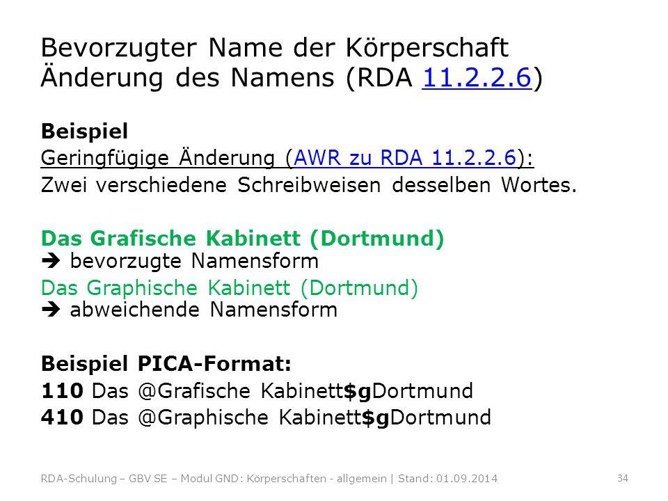 Beispiel Geringfügige Änderung (AWR zu RDA 11.2.2.6):AWR zu RDA 11.2.2.6 Zwei verschiedene Schreibweisen desselben Wortes. Das Grafische Kabinett (Dor