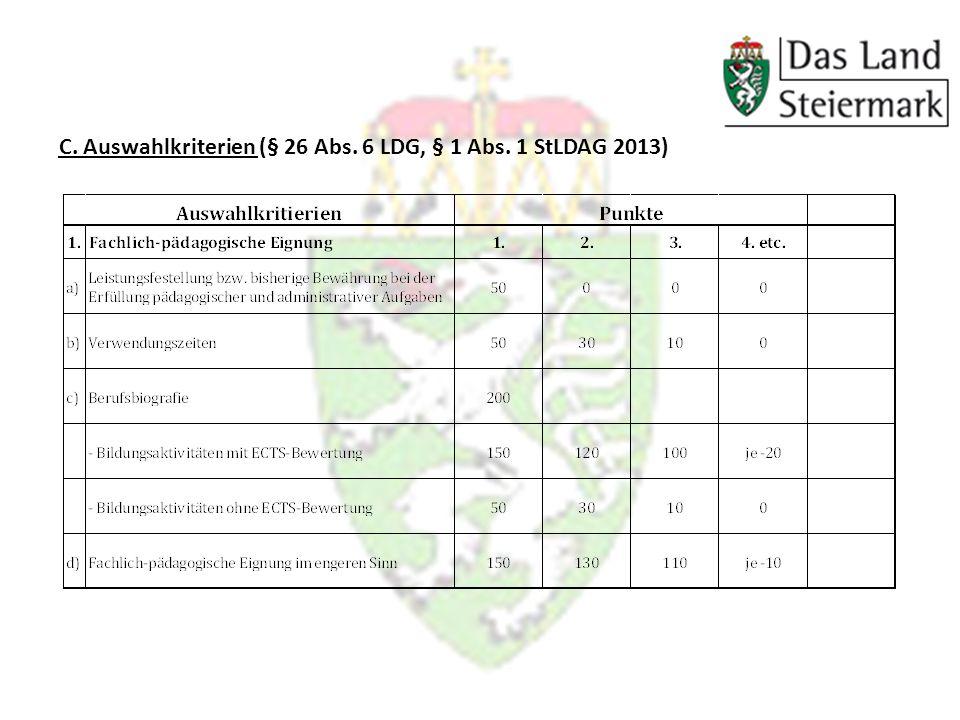 C. Auswahlkriterien (§ 26 Abs. 6 LDG, § 1 Abs. 1 StLDAG 2013)