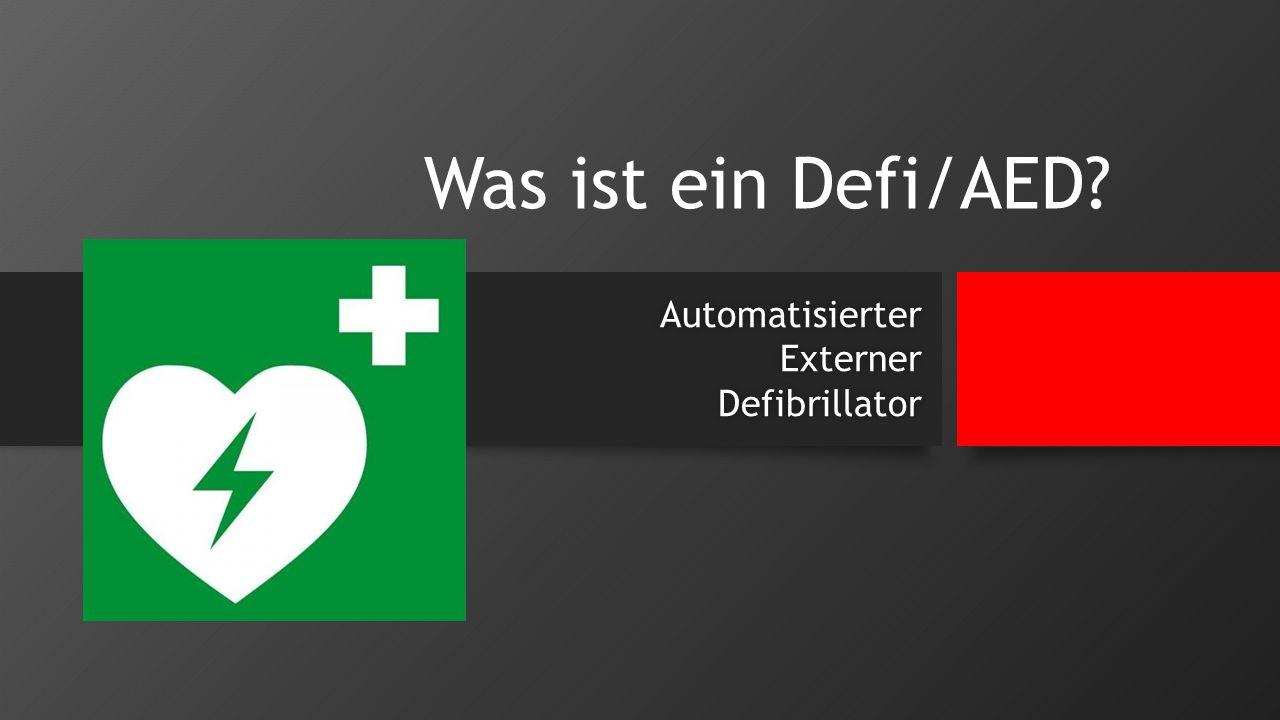 Was ist ein Defi/AED? AutomatisierterExternerDefibrillator