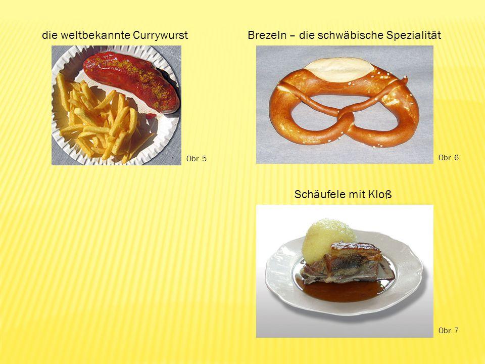 die weltbekannte CurrywurstBrezeln – die schwäbische Spezialität Schäufele mit Kloß Obr.