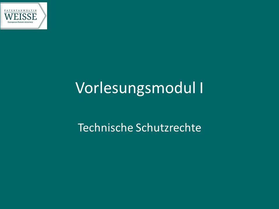 Vorlesungsmodul I Technische Schutzrechte