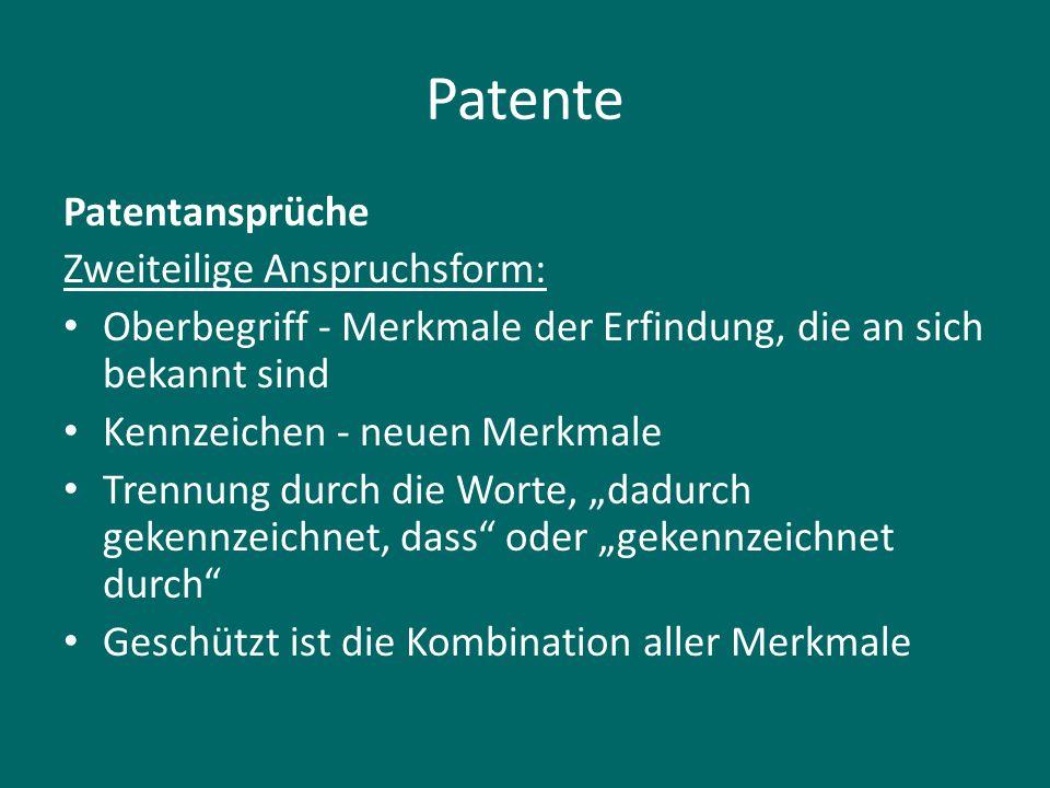 Patente Patentansprüche Zweiteilige Anspruchsform: Oberbegriff - Merkmale der Erfindung, die an sich bekannt sind Kennzeichen - neuen Merkmale Trennun