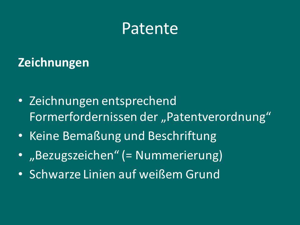 """Patente Zeichnungen Zeichnungen entsprechend Formerfordernissen der """"Patentverordnung"""" Keine Bemaßung und Beschriftung """"Bezugszeichen"""" (= Nummerierung"""