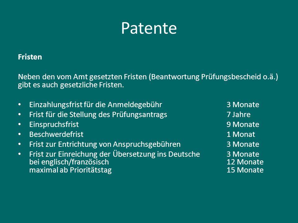 Patente Fristen Neben den vom Amt gesetzten Fristen (Beantwortung Prüfungsbescheid o.ä.) gibt es auch gesetzliche Fristen. Einzahlungsfrist für die An