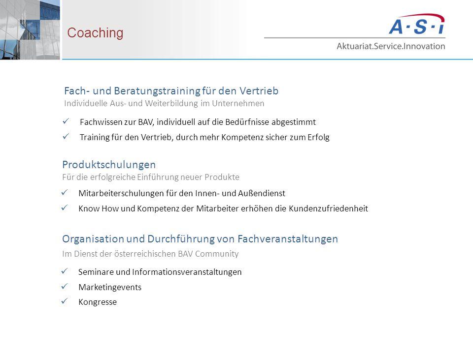Fach- und Beratungstraining für den Vertrieb Individuelle Aus- und Weiterbildung im Unternehmen Coaching Fachwissen zur BAV, individuell auf die Bedür
