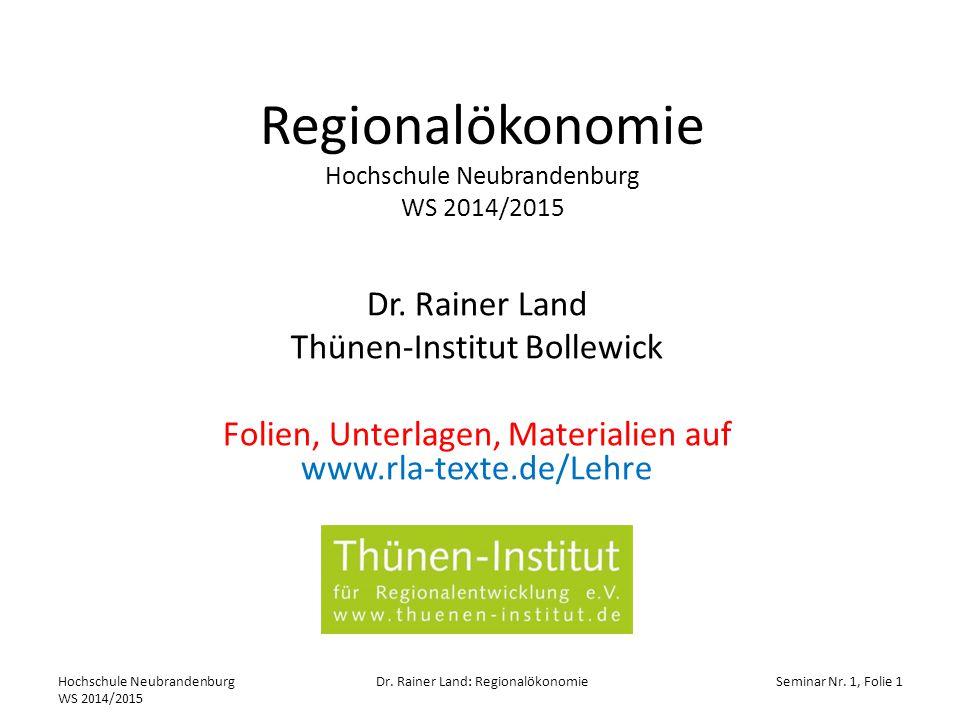 Regionalökonomie Hochschule Neubrandenburg WS 2014/2015 Dr.