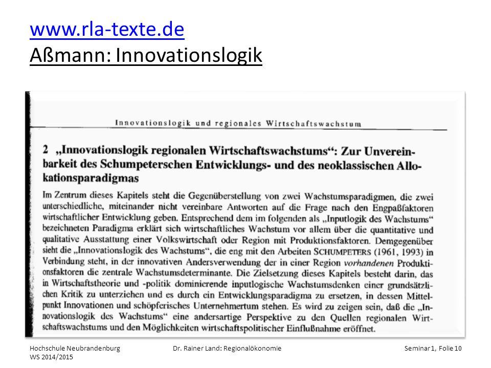 www.rla-texte.de www.rla-texte.de Aßmann: Innovationslogik Hochschule Neubrandenburg WS 2014/2015 Dr.