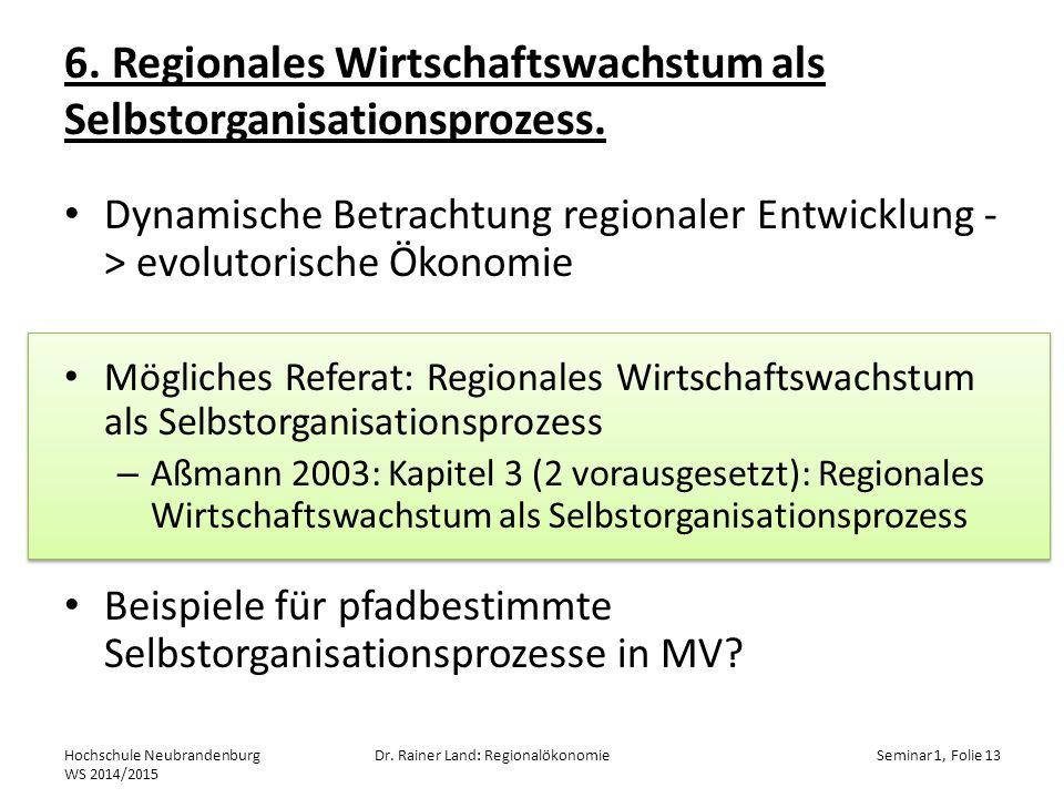 6.Regionales Wirtschaftswachstum als Selbstorganisationsprozess.