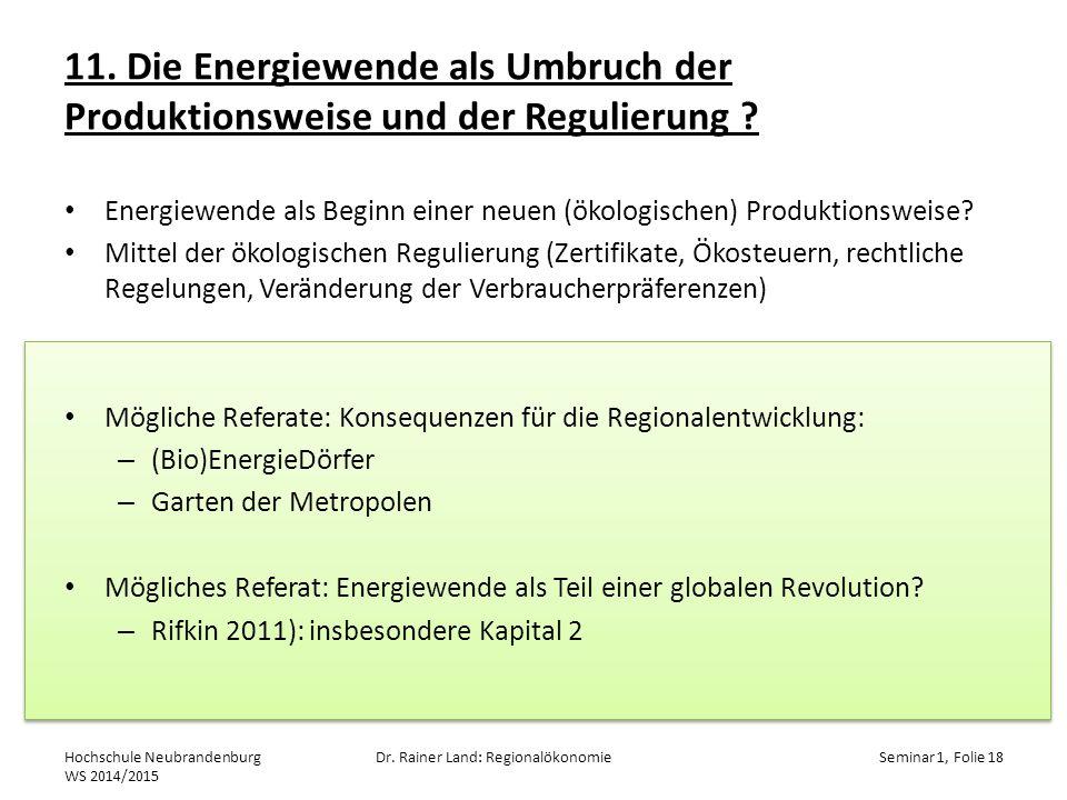 11.Die Energiewende als Umbruch der Produktionsweise und der Regulierung .
