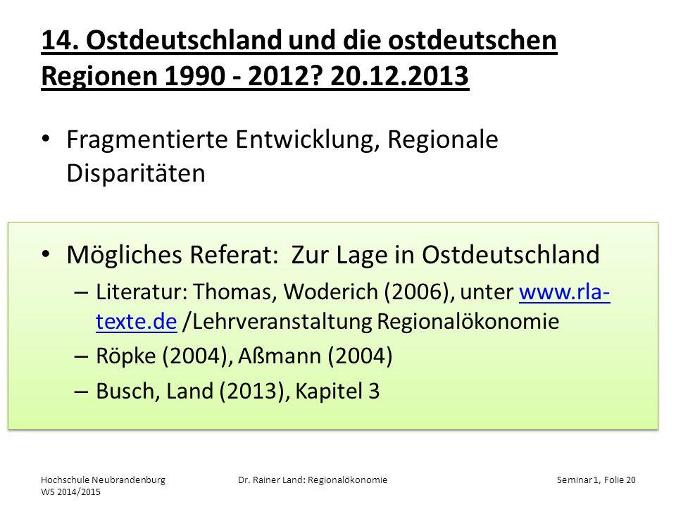 14.Ostdeutschland und die ostdeutschen Regionen 1990 - 2012.