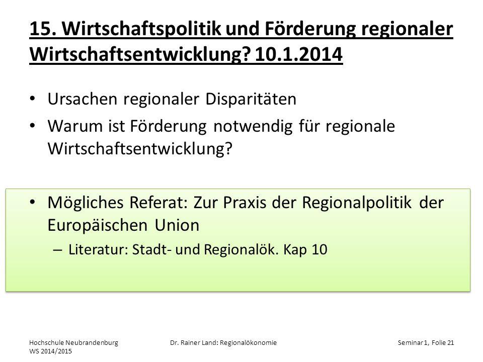 15.Wirtschaftspolitik und Förderung regionaler Wirtschaftsentwicklung.