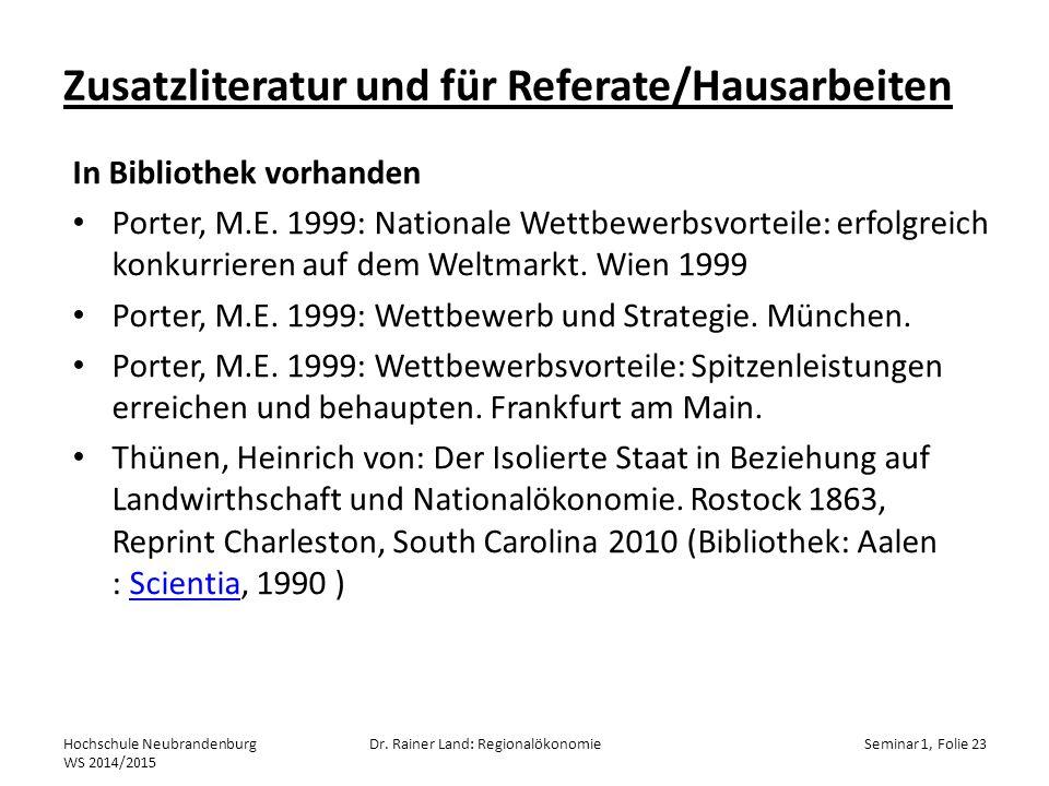 Zusatzliteratur und für Referate/Hausarbeiten Hochschule Neubrandenburg WS 2014/2015 Dr.
