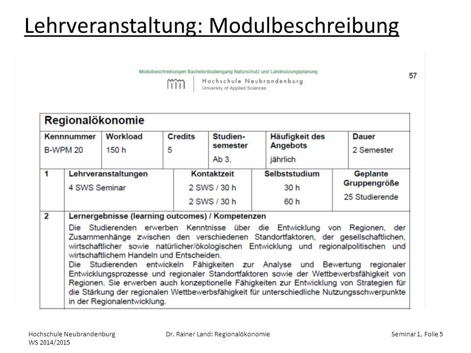 Lehrveranstaltung: Modulbeschreibung Hochschule Neubrandenburg WS 2014/2015 Dr.