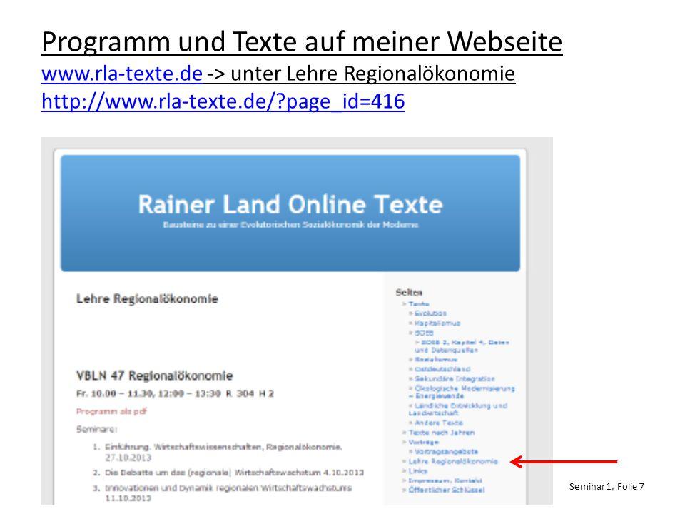 Programm und Texte auf meiner Webseite www.rla-texte.de -> unter Lehre Regionalökonomie http://www.rla-texte.de/?page_id=416 www.rla-texte.de http://www.rla-texte.de/?page_id=416 Hochschule Neubrandenburg WS 2014/2015 Dr.