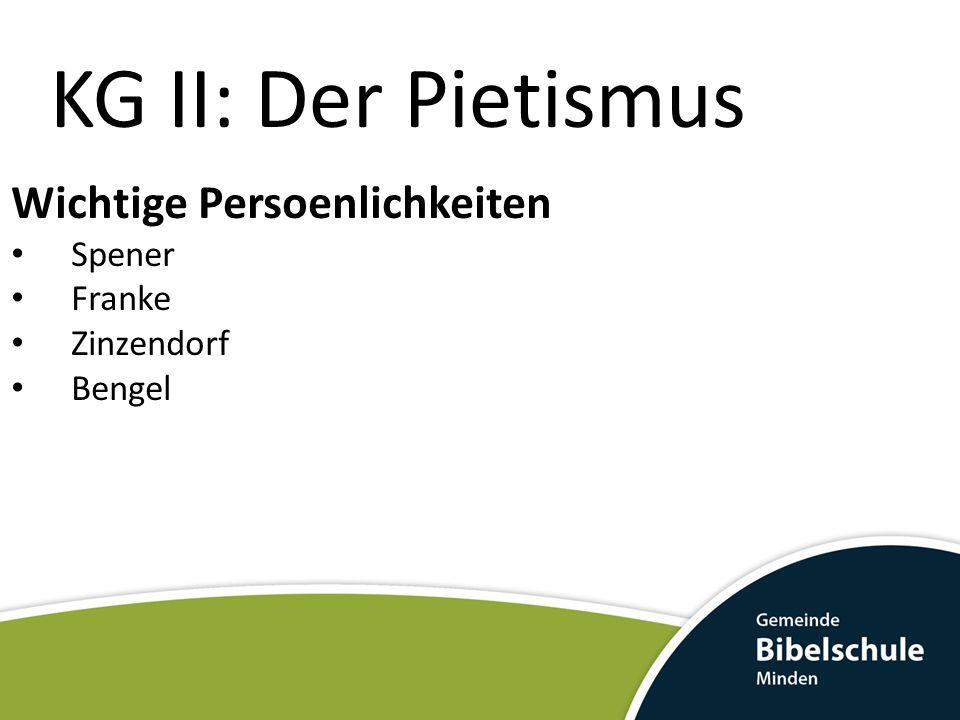 KG II: Der Pietismus Wichtige Persoenlichkeiten Spener Franke Zinzendorf Bengel