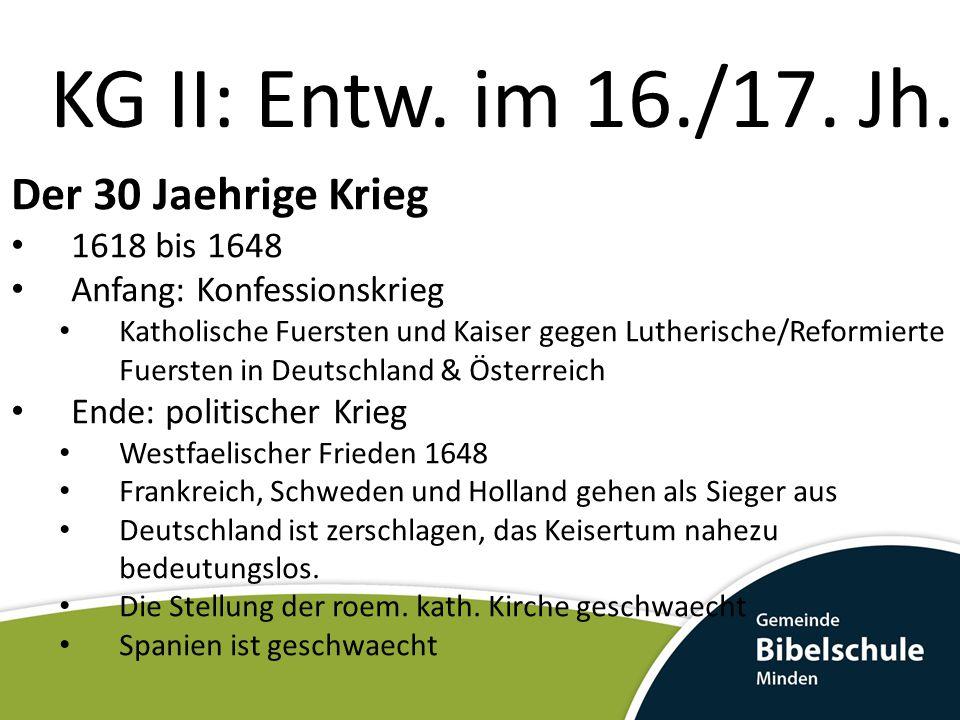 KG II: Der Pietismus Philipp Jakob Spener 1663 Prediger am Straßburger Münster 1666 Senior der lutherischen Pfarrerschaft in der freien Reichsstadt Frankfurt am Main 1686 kursächsischer Oberhofprediger in Dresden.
