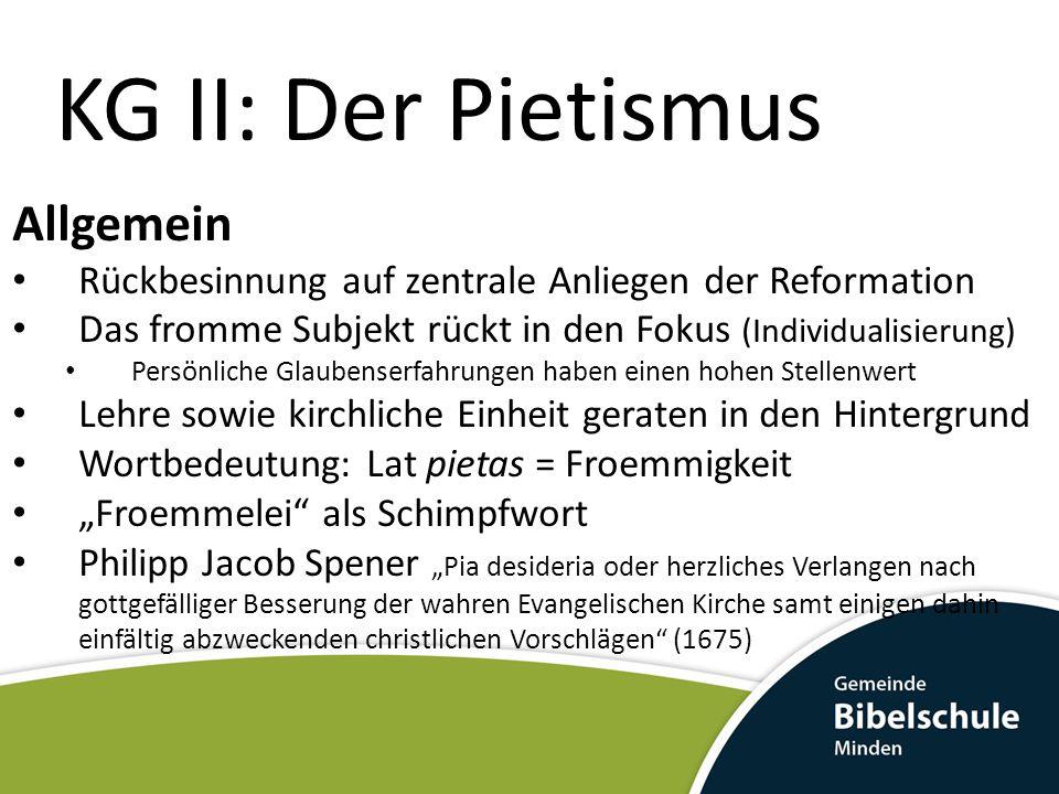 KG II: Der Pietismus Nikolaus Ludwig Graf von Zinzendorf *26.