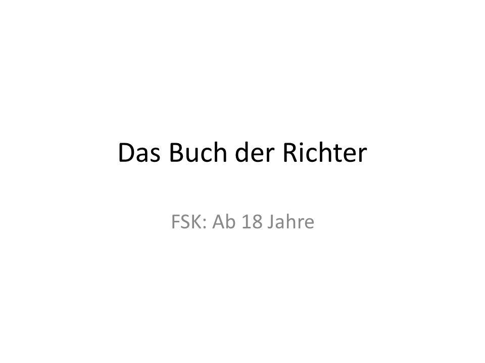 Das Buch der Richter FSK: Ab 18 Jahre