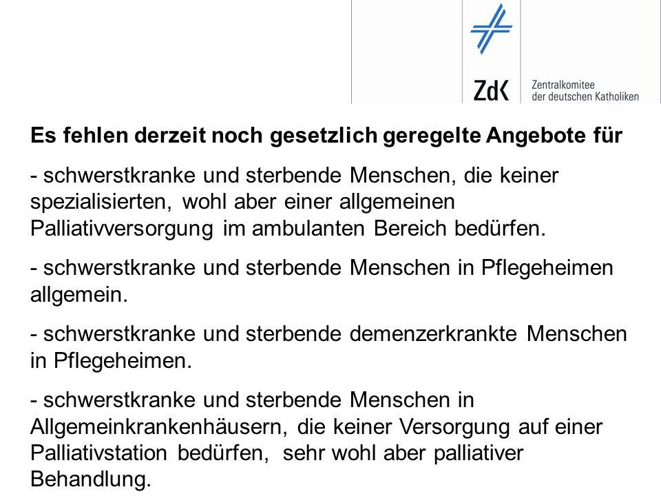 Vorschläge für ein Aktionsprogramm Hospiz- und Palliativversorgung in Deutschland 1.