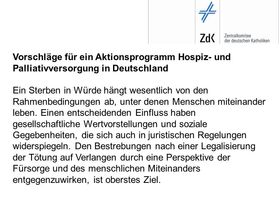 Vorschläge für ein Aktionsprogramm Hospiz- und Palliativversorgung in Deutschland 2.