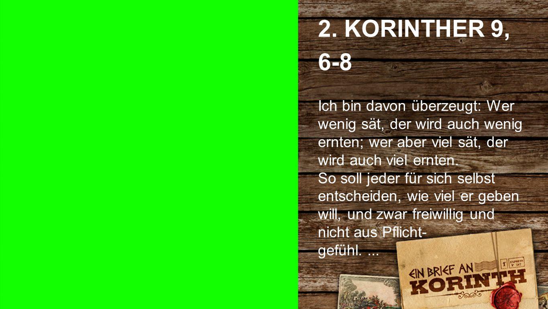 2. Korinther 9, 6-8 a 2.