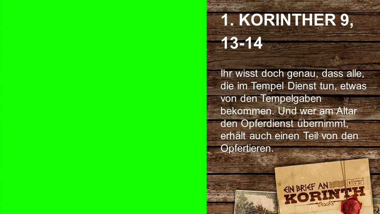 1. Korinther 9, 13-14 1.
