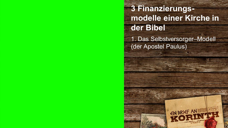 """Finanzevangelien Die drei """"Finanz- Evangelien 1.Wohlstands-Evangelium = überbezahlte Pastoren 2."""