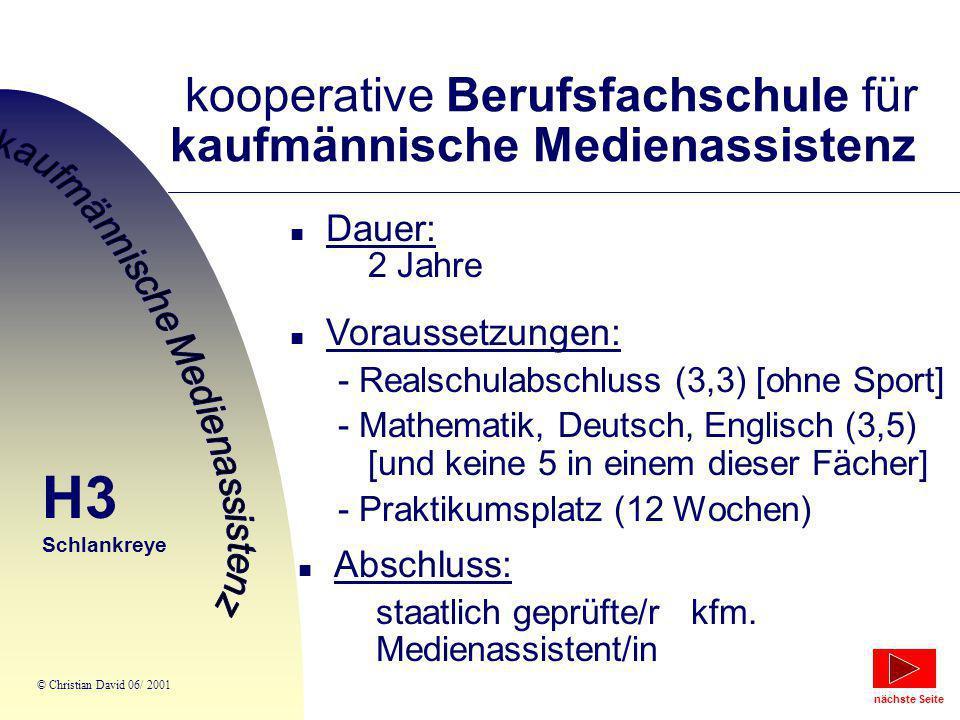 kooperative Berufsfachschule für kaufmännische Medienassistenz n Dauer: 2 Jahre n Voraussetzungen: - Realschulabschluss (3,3) [ohne Sport] - Mathemati
