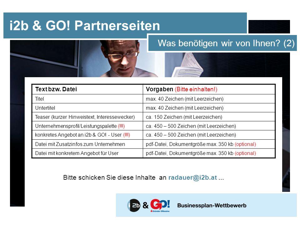 i2b & GO. Partnerseiten Was benötigen wir von Ihnen.