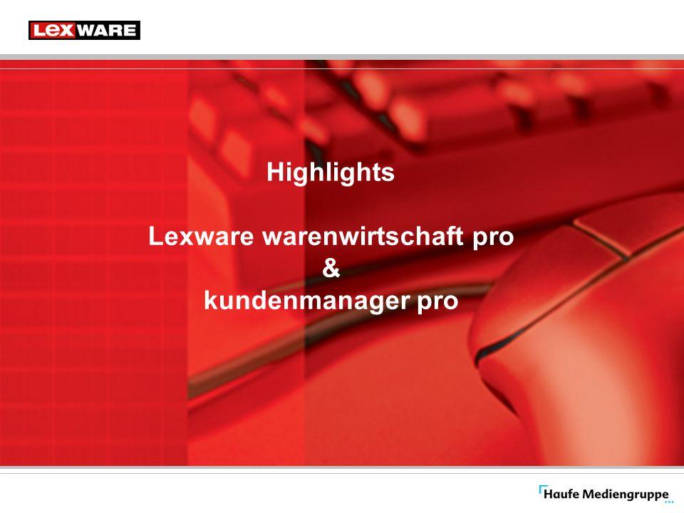 Highlights Lexware warenwirtschaft pro & kundenmanager pro