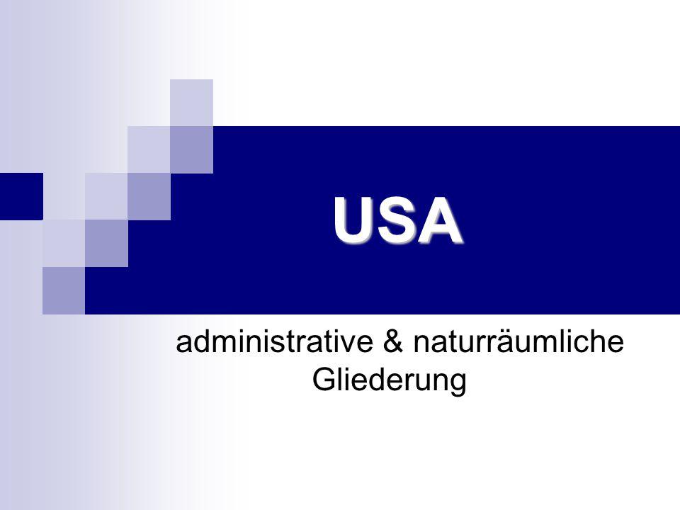 USA USA administrative & naturräumliche Gliederung