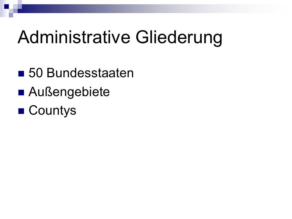 Administrative Gliederung 50 Bundesstaaten Außengebiete Countys