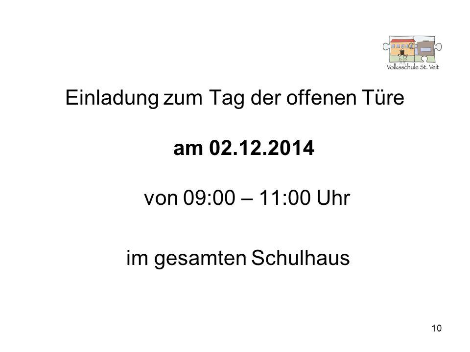 10 Einladung zum Tag der offenen Türe am 02.12.2014 von 09:00 – 11:00 Uhr im gesamten Schulhaus