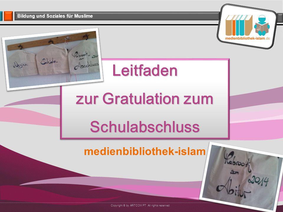 Company Logo Bildung und Soziales für Muslime BarkAllahu fikum Juni 2014 medienbibliothek-islam_Leitfaden_Gratulation zum Abschluss Besucht uns auch auf: