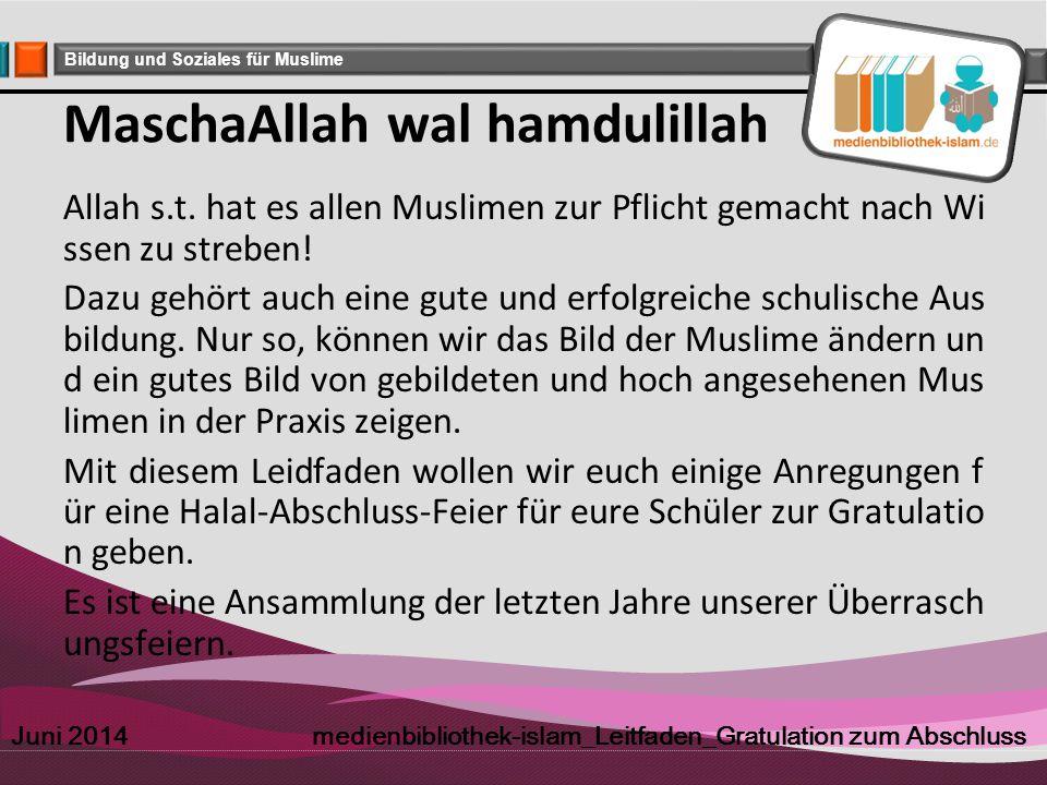 Company Logo Bildung und Soziales für Muslime MaschaAllah wal hamdulillah Allah s.t. hat es allen Muslimen zur Pflicht gemacht nach Wi ssen zu streben
