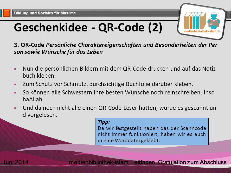 Company Logo Bildung und Soziales für Muslime Geschenkidee - QR-Code (2) 3. QR-Code Persönliche Charaktereigenschaften und Besonderheiten der Per son