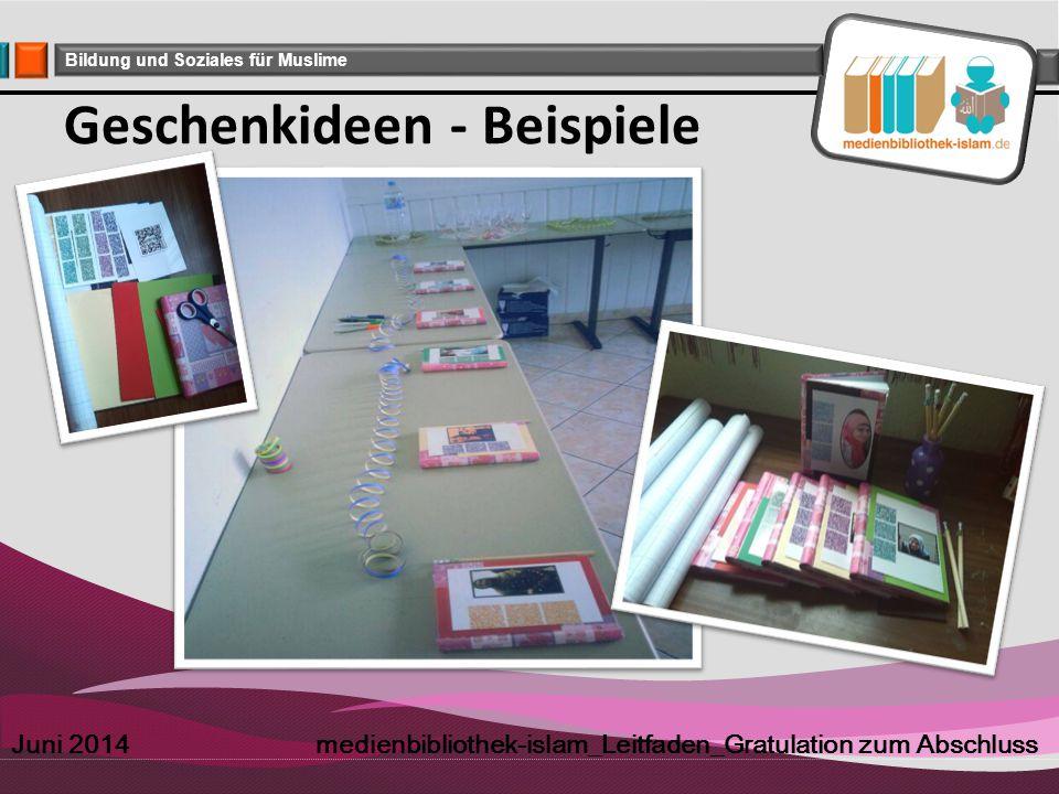 Company Logo Bildung und Soziales für Muslime Geschenkideen - Beispiele Juni 2014 medienbibliothek-islam_Leitfaden_Gratulation zum Abschluss