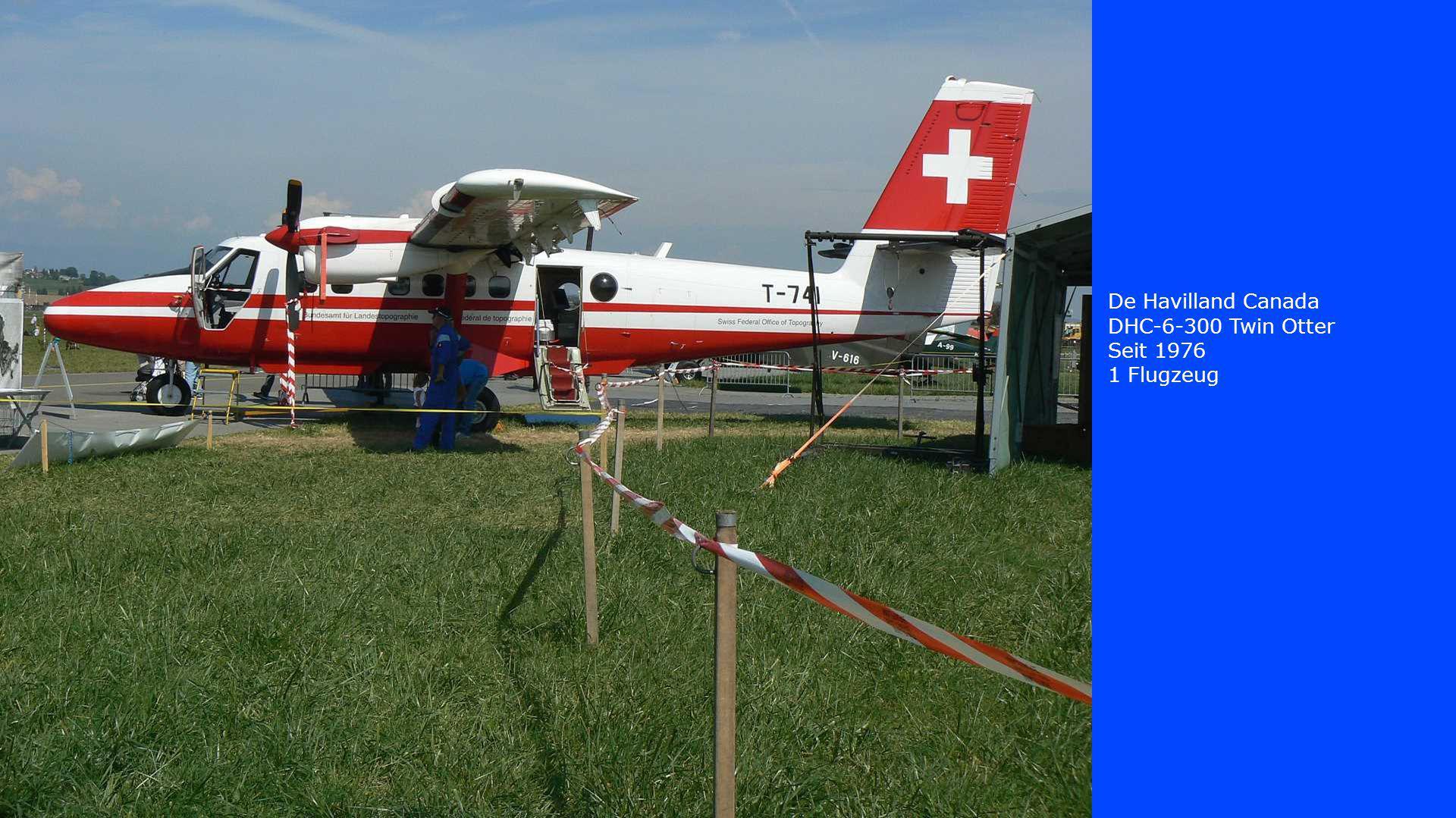 De Havilland Canada DHC-6-300 Twin Otter Seit 1976 1 Flugzeug
