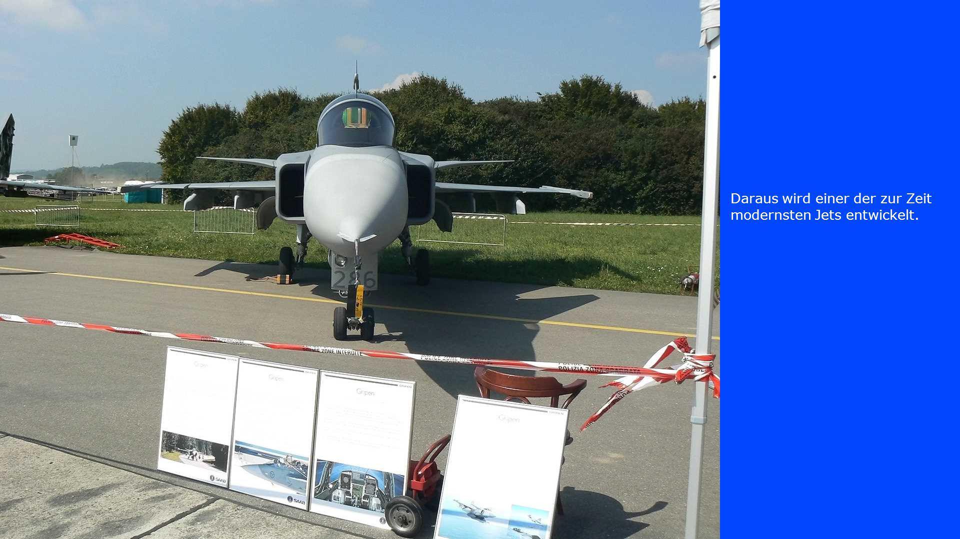 Daraus wird einer der zur Zeit modernsten Jets entwickelt.