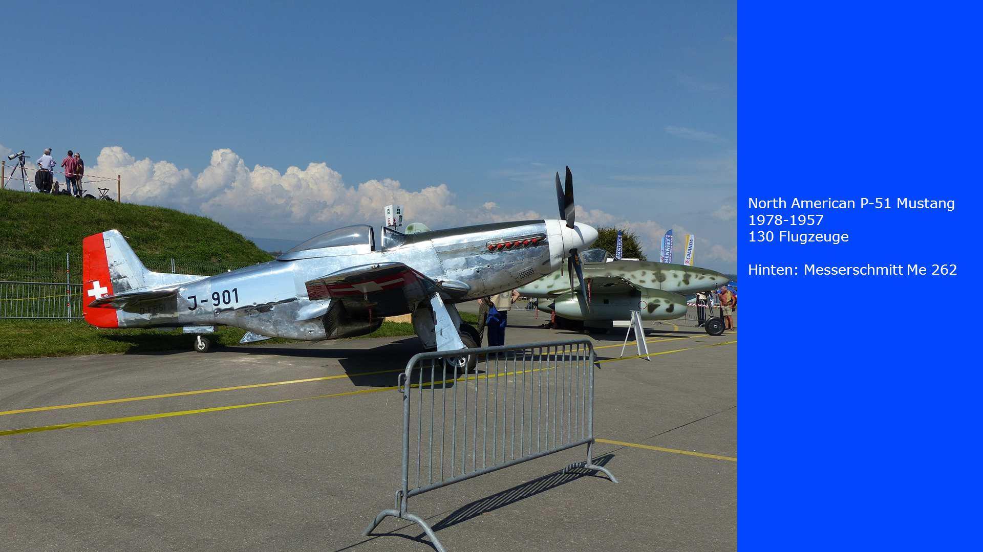 North American P-51 Mustang 1978-1957 130 Flugzeuge Hinten: Messerschmitt Me 262