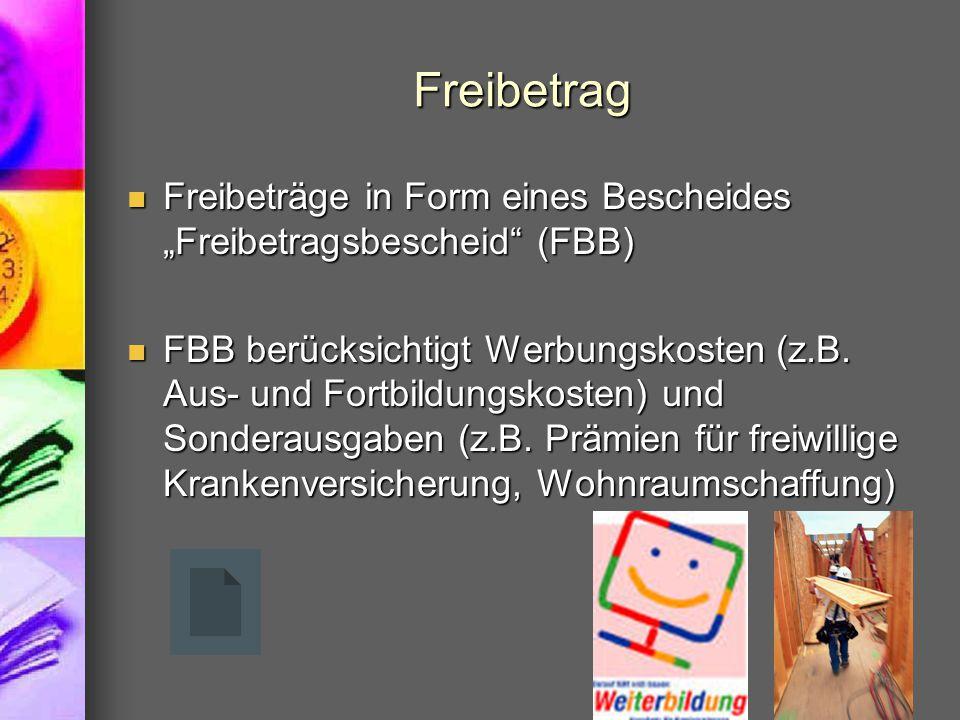 """Freibetrag Freibeträge in Form eines Bescheides """"Freibetragsbescheid"""" (FBB) Freibeträge in Form eines Bescheides """"Freibetragsbescheid"""" (FBB) FBB berüc"""