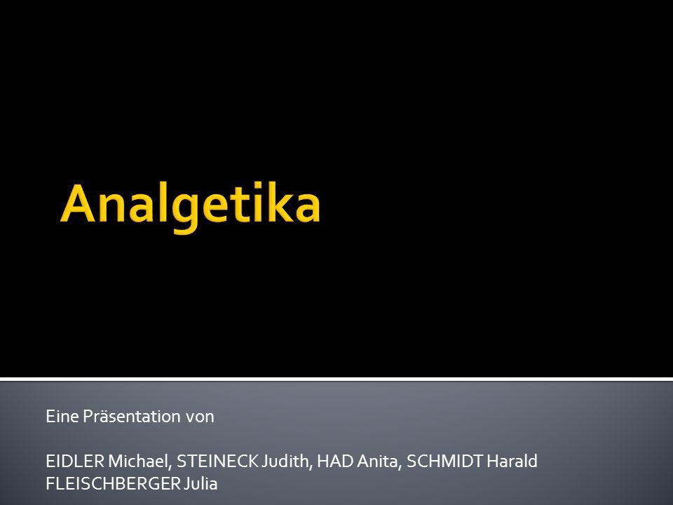 Eine Präsentation von EIDLER Michael, STEINECK Judith, HAD Anita, SCHMIDT Harald FLEISCHBERGER Julia
